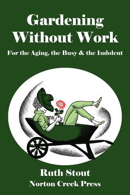 Gardening Without Work Cover