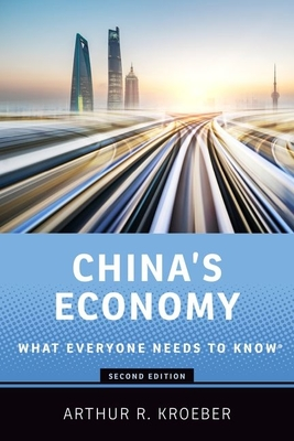 China's Economy: What Everyone Needs to Know(r) Cover Image