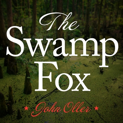 Cover for The Swamp Fox