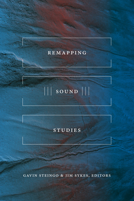 Remapping Sound Studies Cover Image