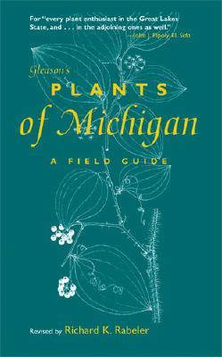 Gleason's Plants of Michigan: A Field Guide Cover Image