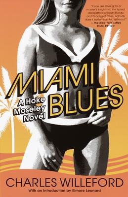 Miami Blues (Hoke Moseley Detective Series #1) Cover Image