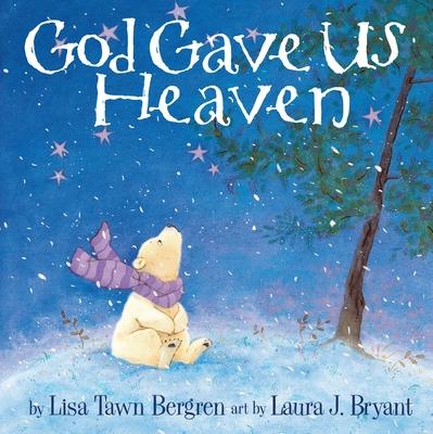 God Gave Us Heaven Cover