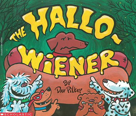 The Hallo-Wiener (Paperback)Dav Pilkey