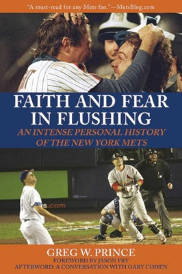 Faith and Fear in Flushing: An Intense Personal History of the New York Mets Cover Image
