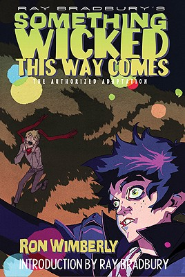 Ray Bradbury's Something Wicked This Way Comes Cover