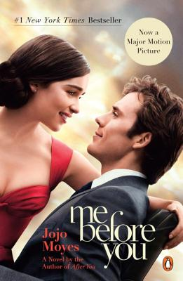 Me Before You: A Novel (Movie Tie-In) (Me Before You Trilogy #1) Cover Image
