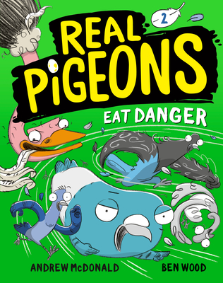 Real Pigeons Eat Danger (Book 2) Cover Image