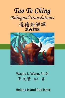 Tao Te Ching: Bilingual Translations Cover Image