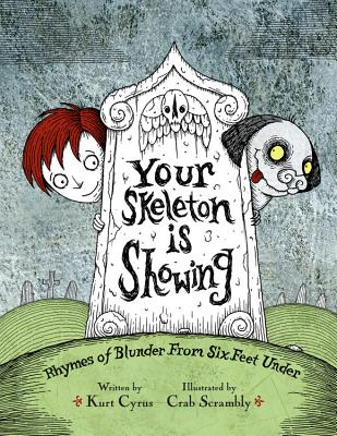Your Skeleton Is Showing Cover