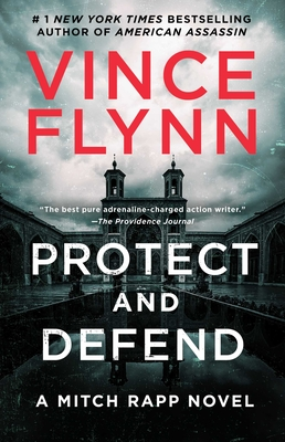 Protect and Defend: A Thriller (A Mitch Rapp Novel #10) Cover Image