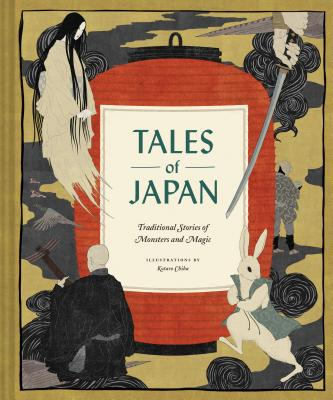 Tales of Japan: Traditional Stories of Monsters and Magic (Book of Japanese Mythology, Folk Tales from Japan) Cover Image