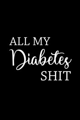 All My Diabetes Shit Cover Image