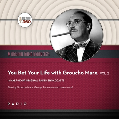 You Bet Your Life with Groucho Marx, Vol. 2 Lib/E Cover Image