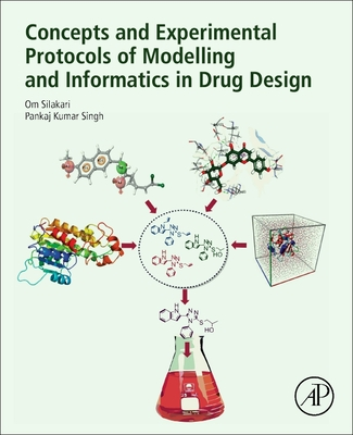 Concepts and Experimental Protocols of Modelling and Informatics in Drug Design Cover Image