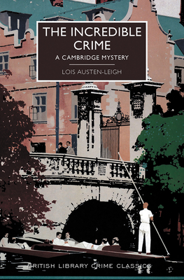 The Incredible Crime (British Library Crime Classics) Cover Image