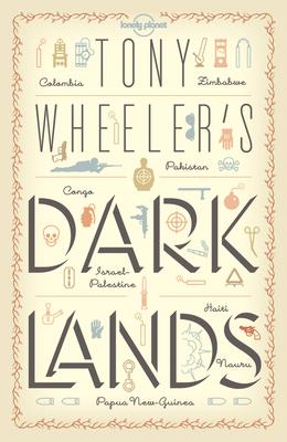 Cover for Tony Wheeler's Dark Lands 1