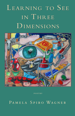 Learning to See in Three Dimensions: Poetry Cover Image
