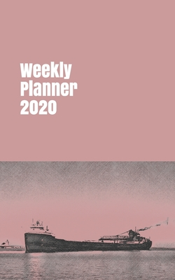 Weekly Planner 2020: organizer for shipping enthusiasts. 5x8. 120 pages. Cover Image