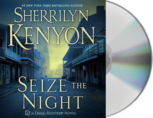 Seize the Night: A Dark-Hunter Novel (Dark-Hunter Novels #6) Cover Image
