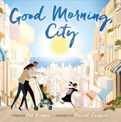 Good Morning City by Pat Kiernan and Pascal Campion