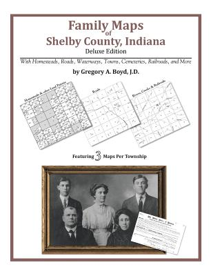 Family Maps of Shelby County, Indiana Cover Image