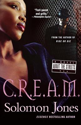 C.R.E.A.M.: A Novel About the Streets Cover Image