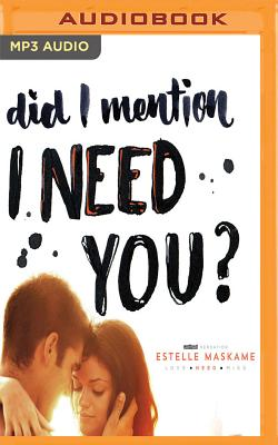 Cover for Did I Mention I Need You?