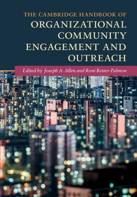 The Cambridge Handbook of Organizational Community Engagement and Outreach (Cambridge Handbooks in Psychology) Cover Image