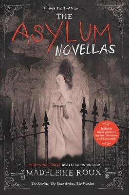 The Asylum Novellas: The Scarlets, The Bone Artists, The Warden Cover Image