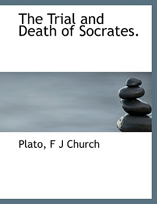 The Trial and Death of Socrates. Cover Image