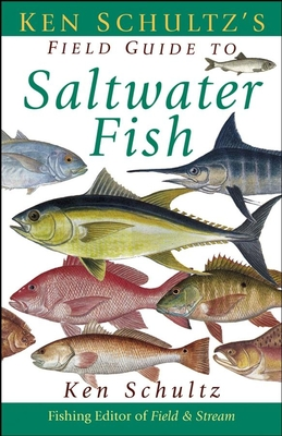 Ken Schultz's Field Guide to Saltwater Fish Cover Image