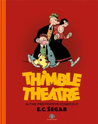Thimble Theatre and the Pre-Popeye Comics of E.C. Segar Cover Image