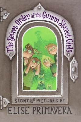 The Secret Order of the Gumm Street Girls Cover Image