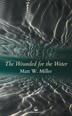 The Wounded for the Water Cover Image