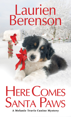 Here Comes Santa Paws (A Melanie Travis Mystery #24) Cover Image