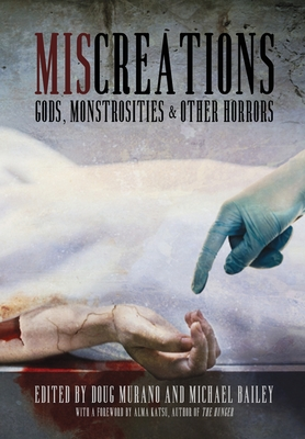 Miscreations: Gods, Monstrosities & Other Horrors Cover Image