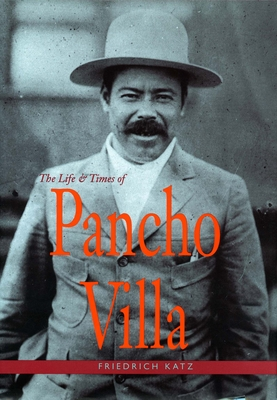 The Life and Times of Pancho Villa cover