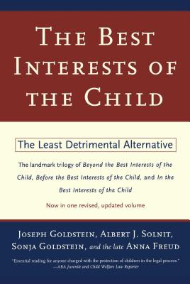 The Best Interests of the Child: The Least Detrimental Alternative Cover Image