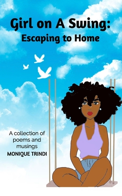 Girl on A Swing: Escaping to Home Cover Image