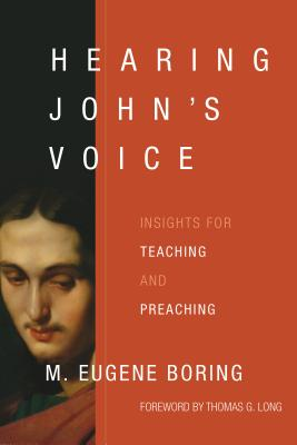 Hearing John's Voice: Insights for Teaching and Preaching cover