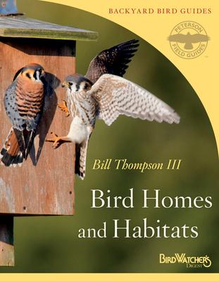 Bird Homes and Habitats (Peterson Field Guides/Bird Watcher's Digest Backyard Bird Guides #3) Cover Image