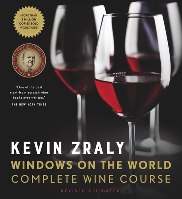 Kevin Zraly Windows on the World Complete Wine Course: Revised, Updated & Expanded Edition Cover Image