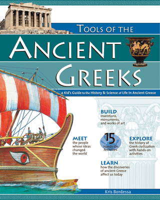 Tools of the Ancient Greeks: A Kid's Guide to the History & Science of Life in Ancient Greece (Tools of Discovery) Cover Image