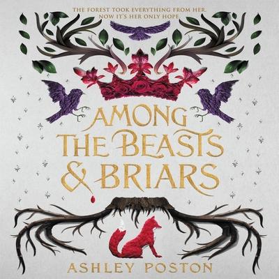 Among the Beasts & Briars Lib/E Cover Image