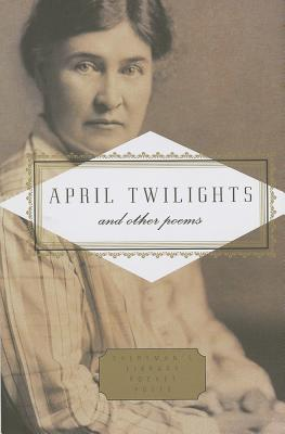 April Twilights and Other Poems Cover