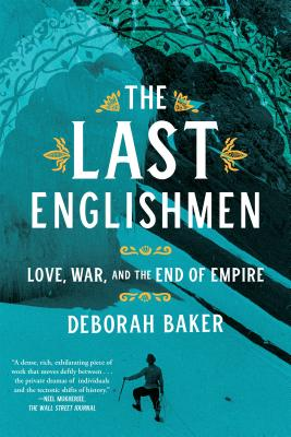 The Last Englishmen: Love, War, and the End of Empire Cover Image