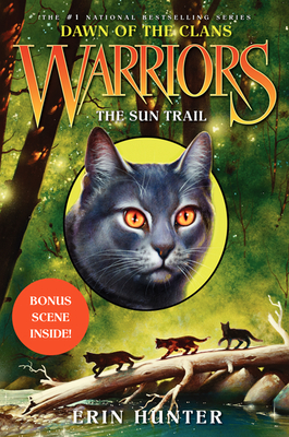 Warriors: Dawn of the Clans #1: The Sun Trail Cover Image