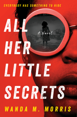 All Her Little Secrets: A Novel Cover Image