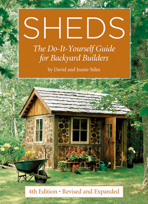 Sheds: The Do-It-Yourself Guide for Backyard Builders Cover Image
